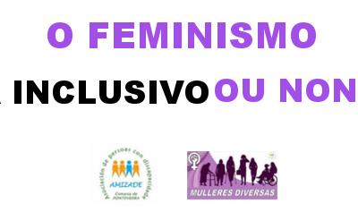 Amizade reclama eliminar a violencia institucional contra ás mulleres con discapacidade